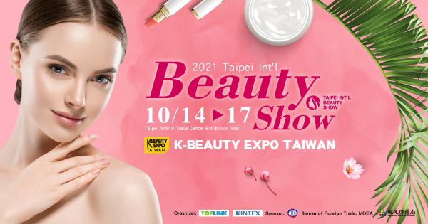 2021 Taipei Beauty Show & K-Beauty Expo